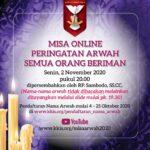 Misa Online Peringatan Arwah Semua Orang Beriman – 2 November 2020